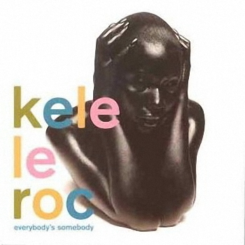 [90's] Kele Le Roc -  Little Bit Of Lovin (1998) Kele%20Le%20Roc%20-%20Everybody%27s%20Somebody