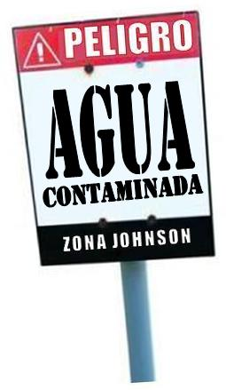 Imagen para indicar AGUA contaminada en Zona Johnson