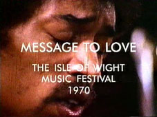 Message to Love: The Isle of Wight Music Festival 1970