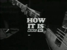 How it is - BBC1 1968