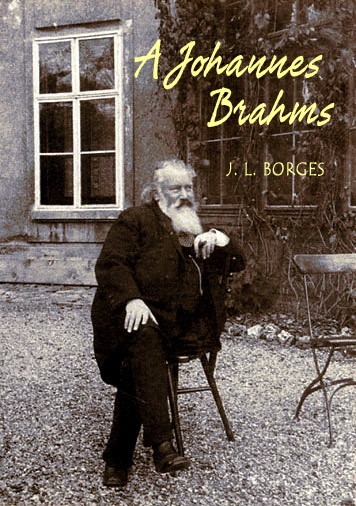 Brahms por Borges