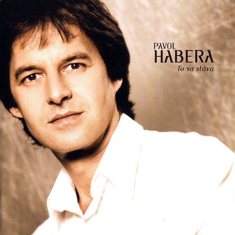 Pavol Habera - To sa stáva (2006)