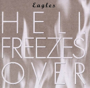 [90's] Eagles - Love Will Keep Us Alive (1994) Eagles%20-%20Hell%20Freezes%20Over