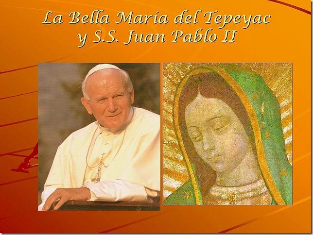 La Bella María del Tepeyac y S.S. Juan Pablo II