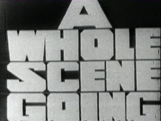 A Whole Scene Going - BBC tv 1966