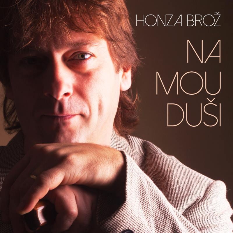 Honza Brož - Na mou duši (2015)